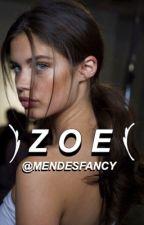 Zoe » s.m by MENDESFANCY