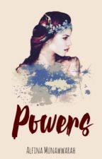 POWERS by AlfinaMunawwarah