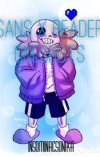[Discontinued] Sans x Reader Oneshots by -doctorwraith-