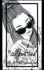 """Say Something"" N.J.H Baigta^^ by LittlePsichoGirl"