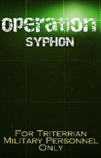 Operation: Syphon by CalebMcKeever
