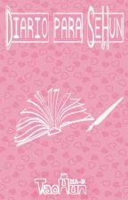 Diario para SeHun [TaoHun Finalizado ] by MA-D_pinku