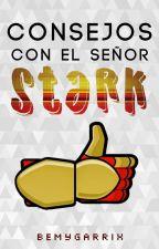 Consejos con el señor Stark. by BeMyGarrix
