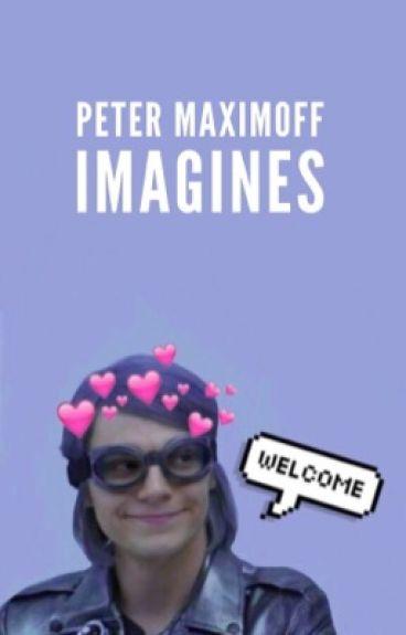 Peter Maximoff Imagines