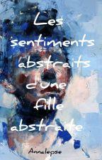 Les sentiments abstraits d'une fille abstraite by Annalepse