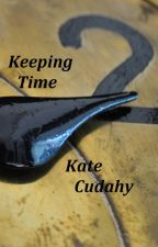 Keeping Time by katecudahy