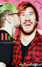 Hey! - Septiplier by HeyThareImAGurl