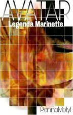 Avatar: Legenda Marinette by PannaMotyl