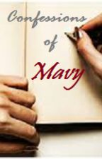 Confessions of Mavy by sweetperiwinkle89