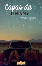 Capas Da Tiffany by TiffanyNeves17