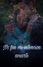 ♥No Fue Mi Intencion Amarte ( Lutteo F.F. )♥ by Ellybuble