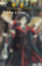 harry crow by blueblurblue