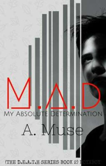 M.A.D (THE D.E.A.T.H SERIES BOOK 2) BOYXBOY