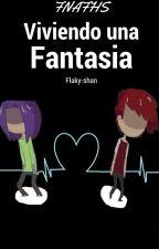 Viviendo Una Fantasía  [Fonnie] «Terminada» by Flaky-shan