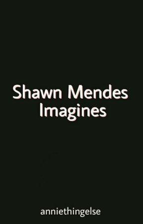 Shawn Mendes imagines - Period cramps and soft kisses - Wattpad