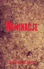 Nominacje (ZAKOŃCZONE) by WielkaPsychoPatka