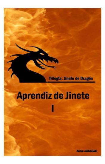 Trilogía Jinete de Dragón: Aprendiz de Jinete (I)