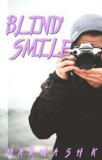ابتسامة أعمي | h.s (قيد التعديل) by writer_marwa_sherif