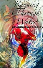 Running through Water by readingisapriority