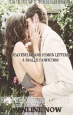 Heartbreak and Hidden Letters: A Brallie Fanfiction by samsboring