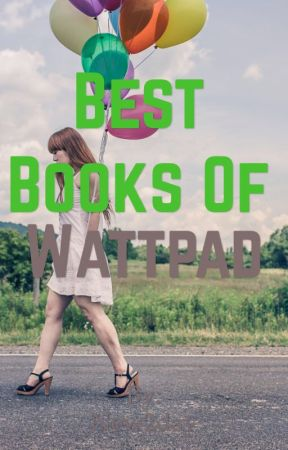 Best Books of Wattpad  by New2day