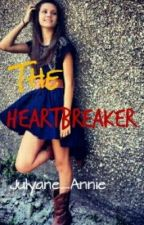 The Heartbreaker (on hold) by Julyane_Annie