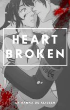 HEART BROKEN [Ayando] by Hannadekliesen