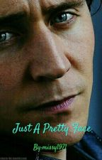 Just A Pretty Face (A Tom Hiddleston Fan Fiction) by Anglophile1971