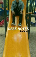 desk notes // kaisoo by suceyeol