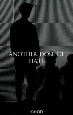 Another Dose Of Hate | جرعة أخرى من الكراهية by x12_lu