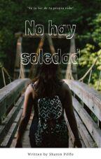 No hay soledad by Sharon_letterdress