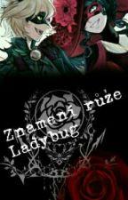 Znamení růže{Ladybug} by AkemiManautsu