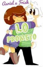 Lo prometo /Asriel X Frisk/ [Undertale] by BonZukulemtoh
