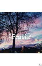 《Frasi.》 by RagazzaBipolare11915