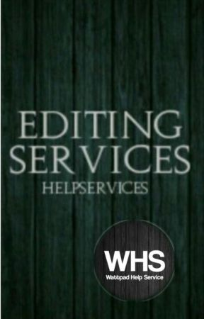 Editing Services *Closed* by helpservices