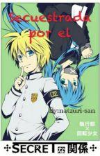 Secuestrada Por El by natzuri-san