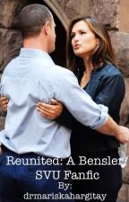 Reunited: A Bensler/SVU fanfic by drmariskahargitay