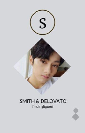 Smith & DeLovato ☆ Phan AU *discontinued*