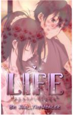 Life |Completed| by _-Malia-_