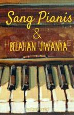 Sang Pianis & Belahan Jiwanya by hafizahamid