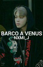 Barco a Venus ↪ YM by nxmi_j