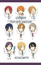 Love Live! Confusión amorosa! by MizukuShipper