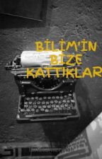 BİLİM  by lanetamerikali