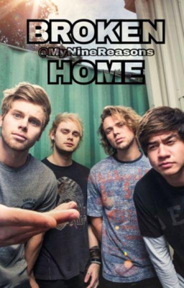Broken home || Luke Hemmings