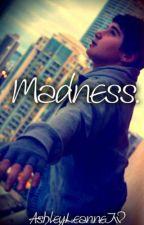 ON HOLD - Madness - A Janoskians|Luke Brooks Fanfiction by ashleyLeanneTW