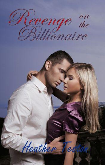 Revenge on the Billionaire