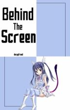 Behind The Screen {Rowen} by DerpyFreed