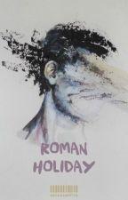 roman holiday ;; changki by sensesonfire