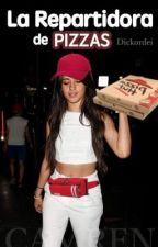 La Repartidora De Pizzas |CAMREN| by deyoncebae