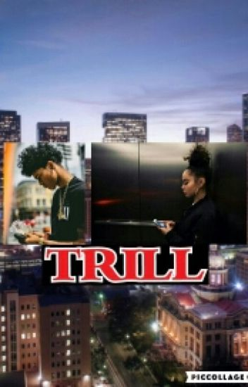 Trill (trill love sequel)